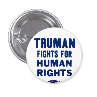 Truman for Human Rights - Button