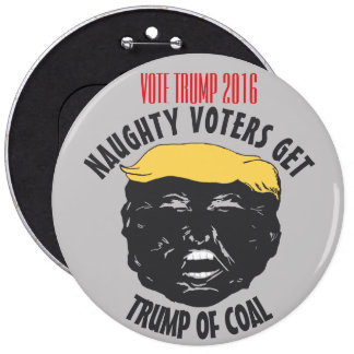 TRUMP 2016 | Naughty Voters Get Trump of Coal Pin