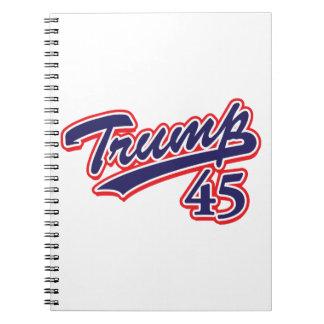 Trump 45! notebook