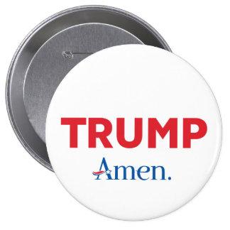 Trump Amen 10 Cm Round Badge