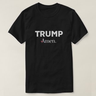Trump Amen T-Shirt