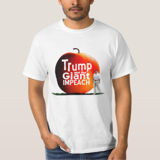 Trump and the Giant Impeach T-Shirt