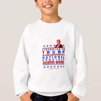 Trump AudioBook Sweatshirt
