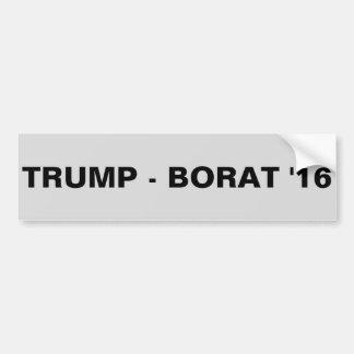 TRUMP - BORAT '16 BUMPER STICKER