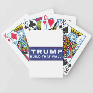 Trump - Build That Wall! Make America Great Again Bicycle Playing Cards