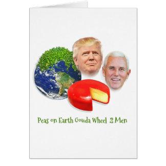 Trump Christmas Card, Peas on Earth Gouda Wheel Card