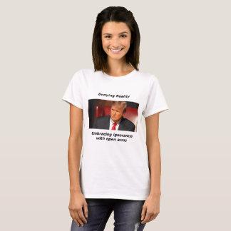 Trump Denying Reality T-Shirt