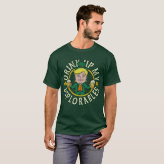 Trump Drink Up Deplorables St Patricks Day T-Shirt