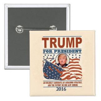 Trump for President 2016 15 Cm Square Badge