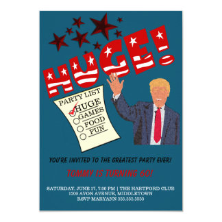 Trump HUGE Greatest Party Ever Party Invitation