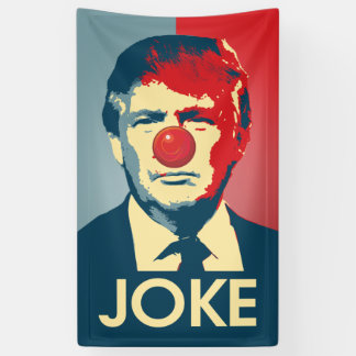 Trump is a Joke - Anti-Trump Propaganda Banner
