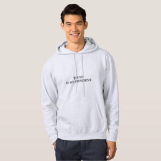 Trump is my President Hoodie