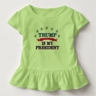 Trump is My President Toddler T-Shirt