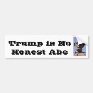 Trump is no Honest Abe Bumper Sticker