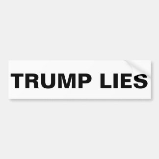 TRUMP LIES BUMPER STICKER