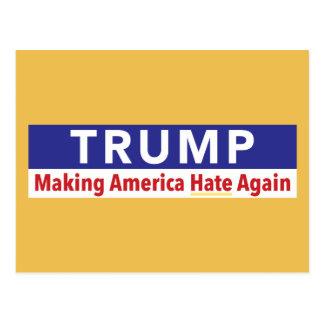 Trump. Making America Hate Again. postcard