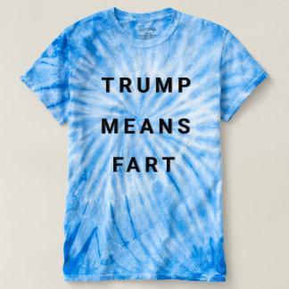 TRUMP MEANS FART T-Shirt