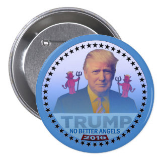 Trump: No Better Angels 7.5 Cm Round Badge