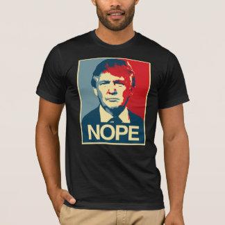 TRUMP: NOPE T-Shirt