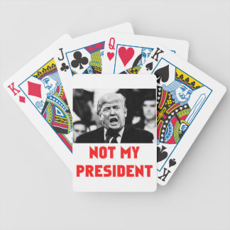 TRUMP NOT MY PRESIDENT BICYCLE PLAYING CARDS