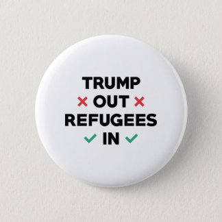 Trump Out Refugees In 6 Cm Round Badge