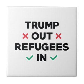 Trump Out Refugees In Tile