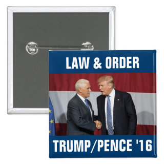 Trump Pence 2016 Law & Order 15 Cm Square Badge