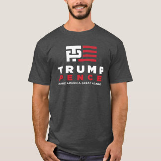 Trump Pence Campaign Election 2016 Tshirt