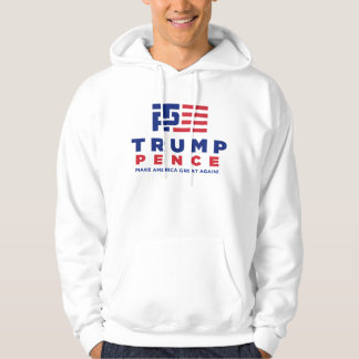 Trump Pence Election 2016 Campaign Hoodie