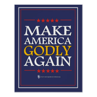 Trump - Poster: Make America Godly Again Poster