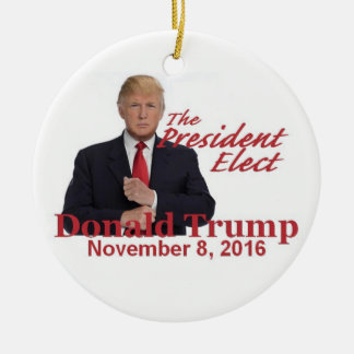 TRUMP President-Elect 2016 Ceramic Ornament
