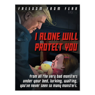Trump Protects Us from the Monsters Poster