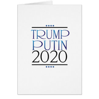 Trump Putin For President 2020 Campaign Funny Card