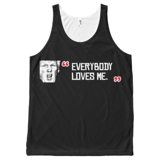 Trump Says - Everyone Loves Me - - .png All-Over Print Tank Top