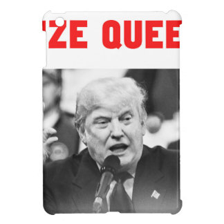 TRUMP SIZE QUEEN iPad MINI CASE