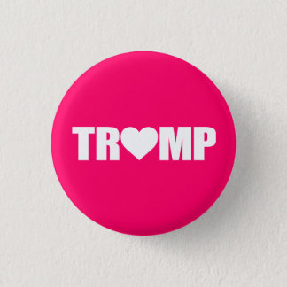 """'TRUMP' SPELLED WITH HEART"" 3 CM ROUND BADGE"