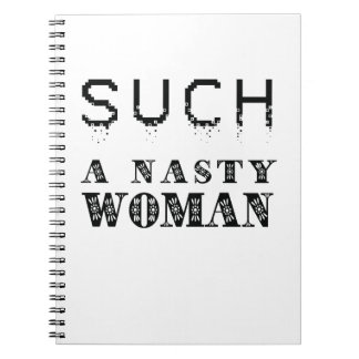 Trump / Such A Nasty Woman Notebook