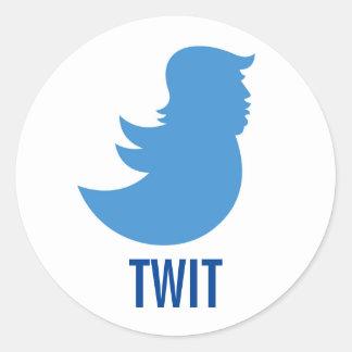 """Trump Sucks Sticker: """"TWIT"""" Round Sticker"""