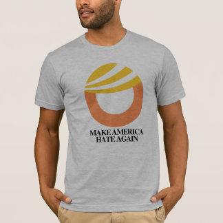 TRUMP SYMBOL - Make America Hate Again -- Anti-Tru T-Shirt