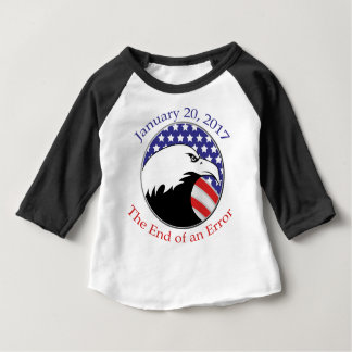 Trump: The End of an Error Baby T-Shirt