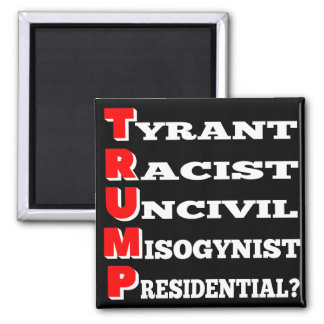 """Trump the Tyrant"" Refrigerator Magnet (Black)"