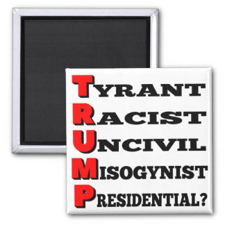 """Trump the Tyrant"" Refrigerator Magnet (White)"