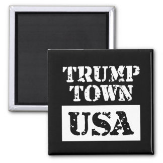 Trump Town USA Black Square Magnet