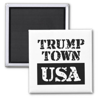 Trump Town USA White Square Magnet