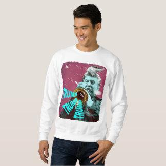 Trump trump trump! sweatshirt