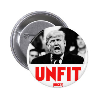 TRUMP UNFIT 6 CM ROUND BADGE