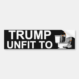 Trump Unfit Bumper Sticker