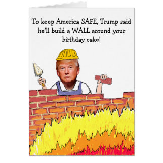 Trump Wall Birthday Card