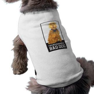 Trumpadoodle Bad Dog - Dog T-Shirt