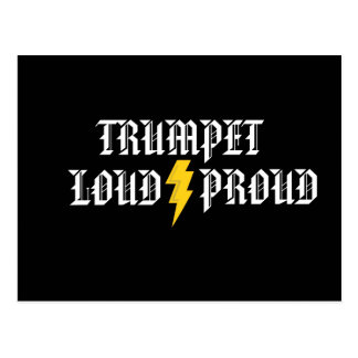 Trumpet:  Loud and Proud Post Card